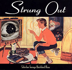 cd review strung out suburban teenage wasteland blues. Black Bedroom Furniture Sets. Home Design Ideas