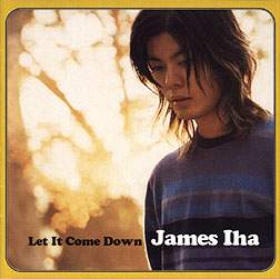 Jame Iha - Let It Come Down